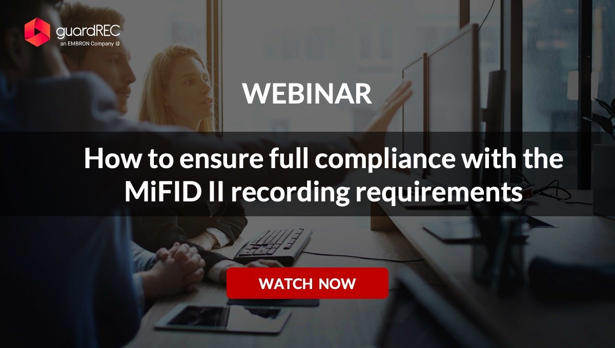 Webinar-how-to-ensure-full-compliance-with-the-mifid2-recording-requirements