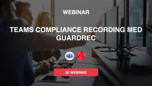 Se-webinar-teams-compliance-recording-med-guardrec