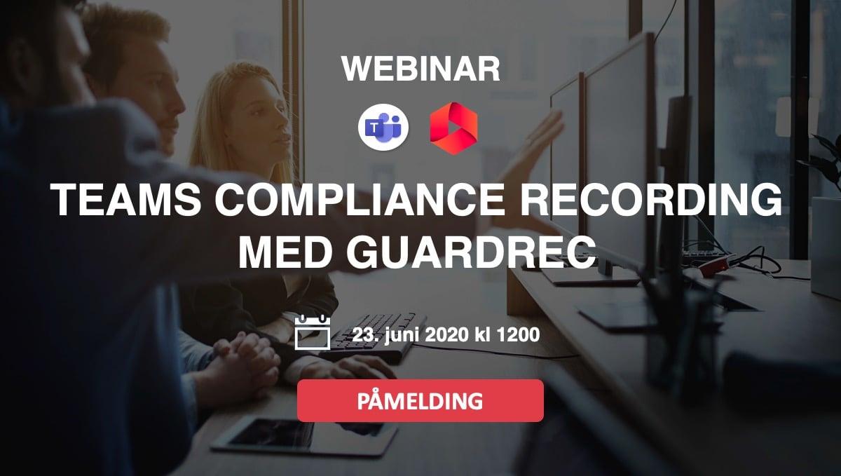 Webinar-ms-teams-compliance-recording-med-guardrec-1